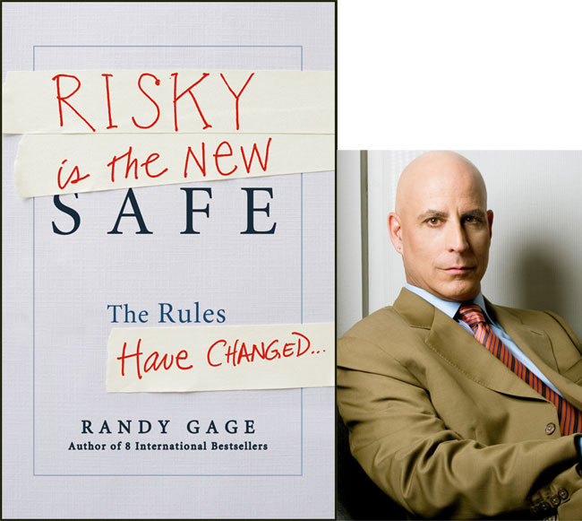 Risky is the New Safe Randy Gage